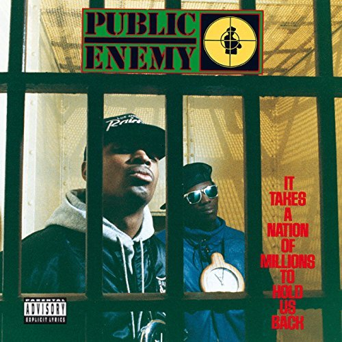 Public Enemy It Takes A Nation Of Millions To Hold Us Back Explicit Deluxe Edition