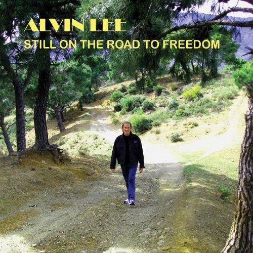 Alvin Lee On The Road To Freedom