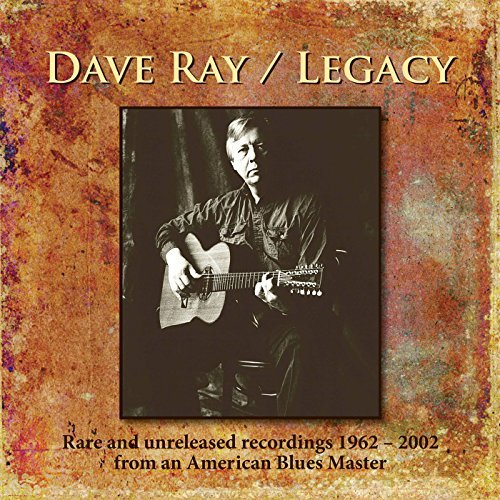 Dave Ray Legacy