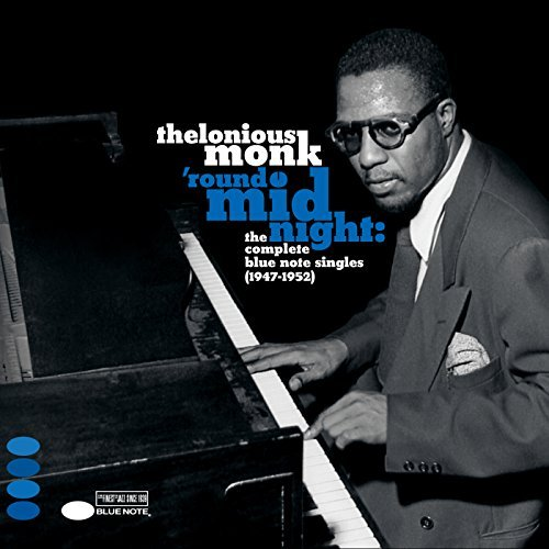 Thelonious Monk Round Midnight Complete Blue Note Singles 1947 1952