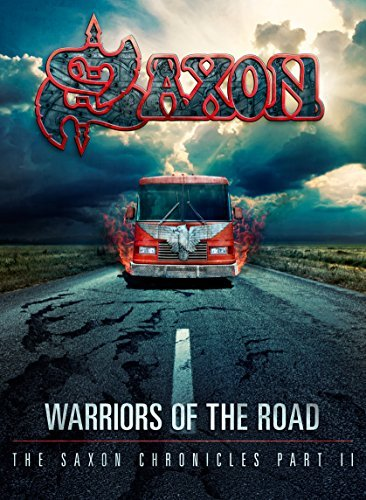 Saxon Warriors Of The Road The Saxon