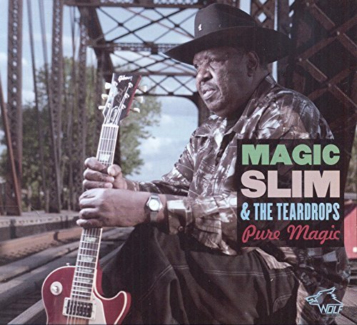 Magic Slim & The Teardrops Pure Magic