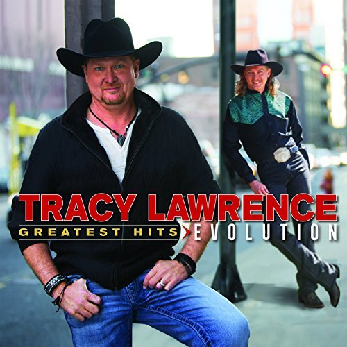 Tracy Lawrence Greatest Hits Evolution