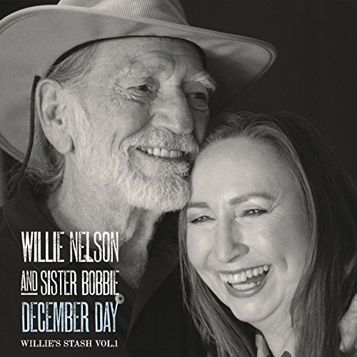 Willie & Sister Bobbie Nelson December Day Willie's Stash 1