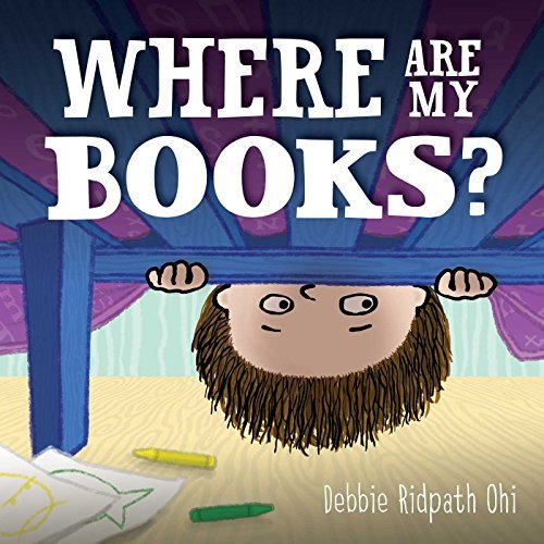 Debbie Ridpath Ohi Where Are My Books?