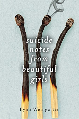 Lynn Weingarten Suicide Notes From Beautiful Girls