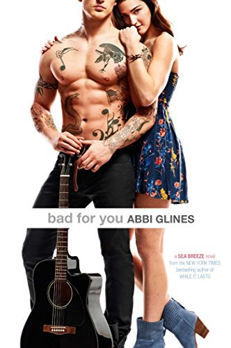 Abbi Glines Bad For You