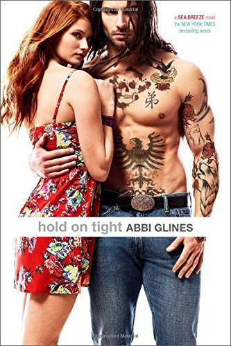 Abbi Glines Hold On Tight