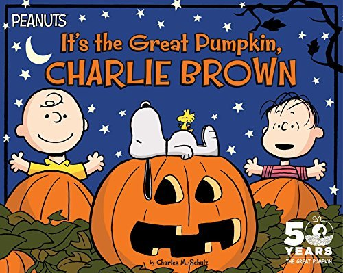 Charles M. Schulz It's The Great Pumpkin Charlie Brown