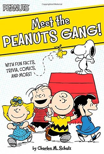 Charles M. Schulz Meet The Peanuts Gang! With Fun Facts Trivia Comics And More!