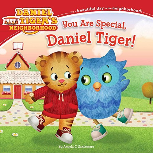 Angela C. Santomero You Are Special Daniel Tiger!