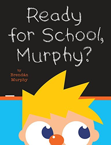 Brendan Murphy Ready For School Murphy?
