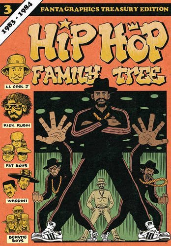 Ed Piskor Hip Hop Family Tree Book 3 1983 1984