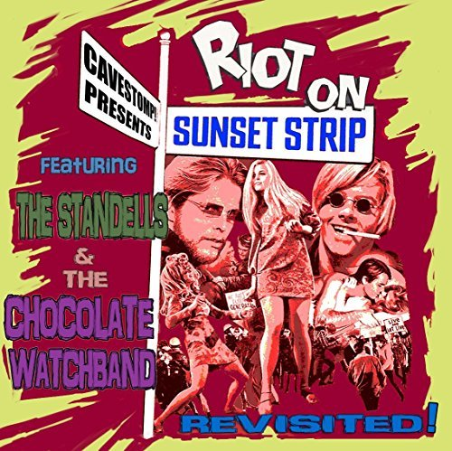 Standells & Chocolate Watchban Riot On The Sunset Strip Revis