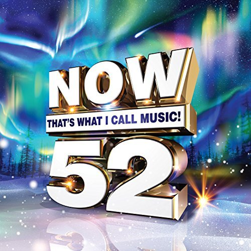 Now That's What I Call Music Volume 52 Now That's What I Call Music