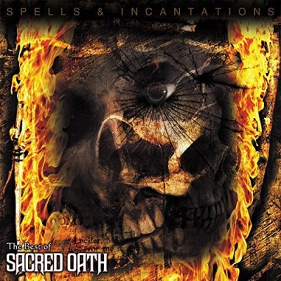 Sacred Oath Spells & Incantations The Best Of