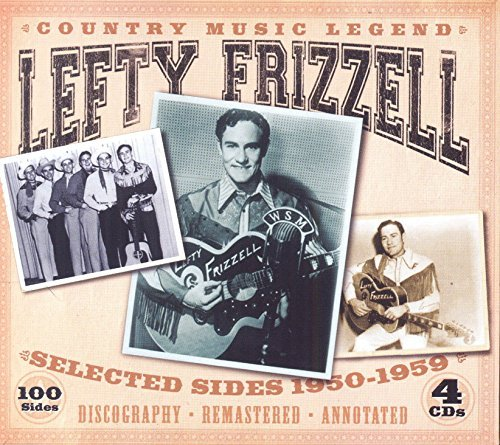 Lefty Frizzell Country Music Legend Selected