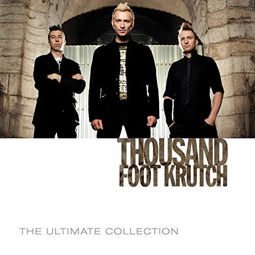 Thousand Foot Krutch Ultimate Collection