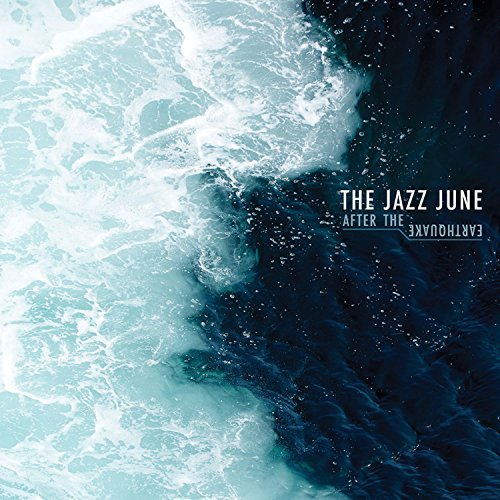 The Jazz June After The Earthquake