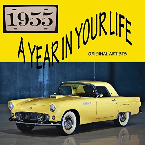 Year In Your Life 1955 Year In Your Life 1955