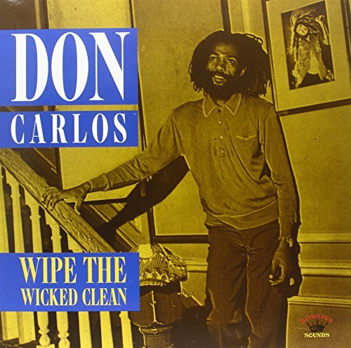 Don Carlos Wipe The Wicked Clean Lp