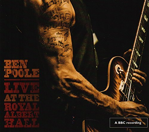 Ben Poole Live At The Royal Albert Hall