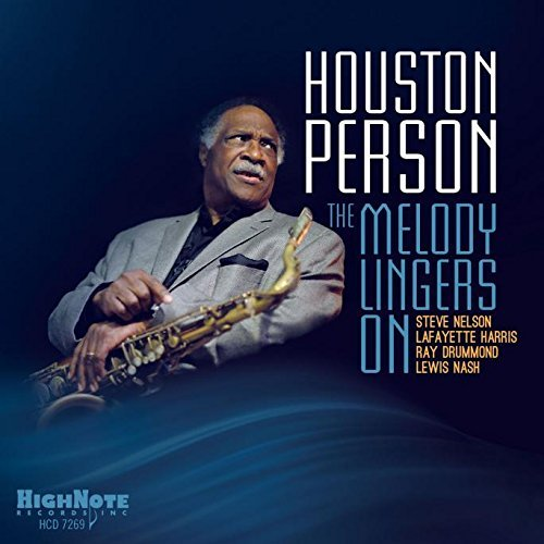 Houston Person Melody Lingers On