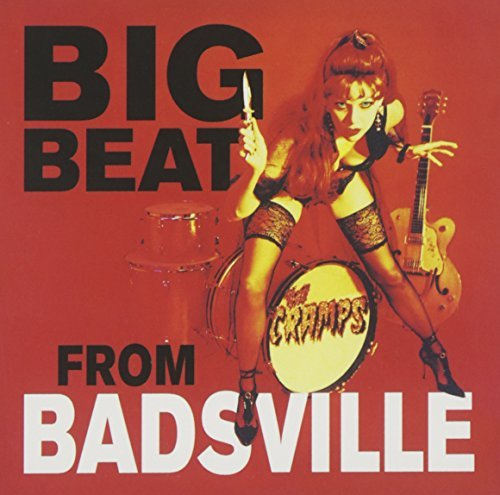 Cramps Big Beat From Badsville