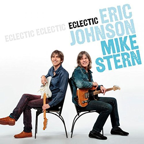Eric Johnson & Mike Stern Eclectic