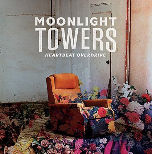 Moonlight Towers Heartbeat Overdrive