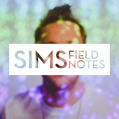 Sims Field Notes Explicit
