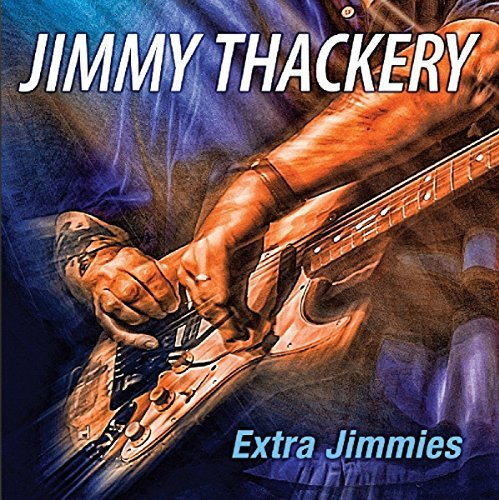 Jimmy Thackery Extra Jimmies