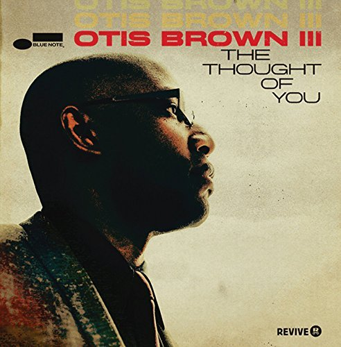 Otis Brown Iii Thought Of You