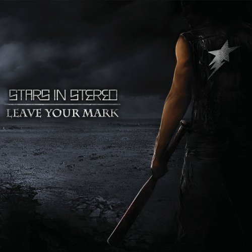 Stars In Stereo Leave Your Mark
