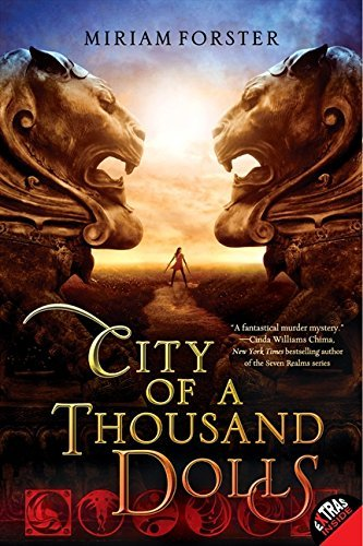 Miriam Forster City Of A Thousand Dolls