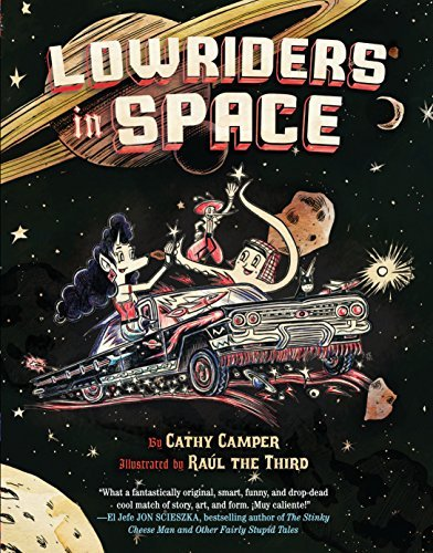 Cathy Camper Lowriders In Space Book 1