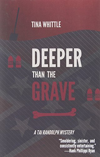 Tina Whittle Deeper Than The Grave A Tai Randolph Mystery