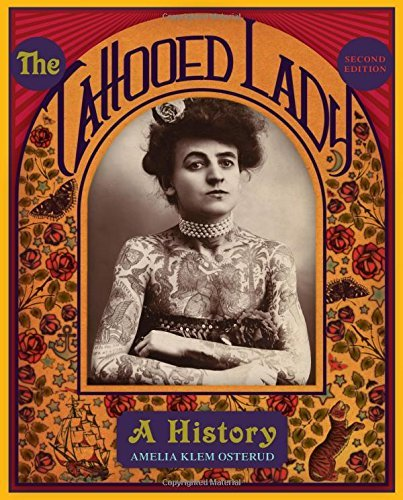 Amelia Klem Osterud The Tattooed Lady A History 0002 Edition;