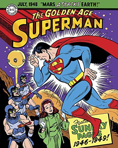 Jerry Siegel Superman The Golden Age Sundays 1946 1949