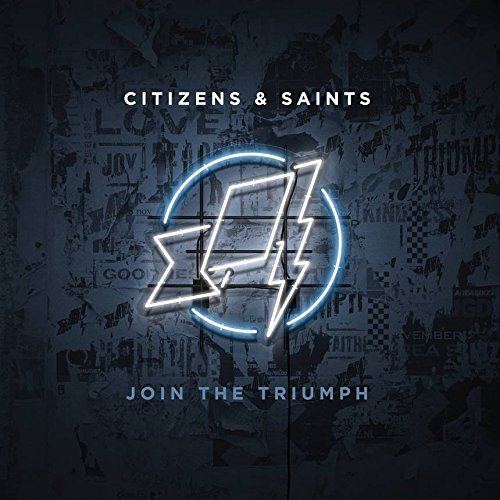 Citizens & Saints Join The Triumph