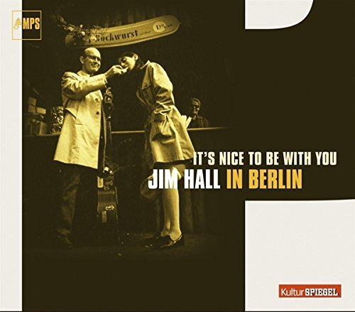 Jim Hall Its Nice To Be With You