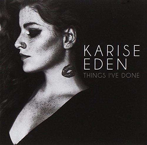 Karise Eden Things I've Done Import Aus