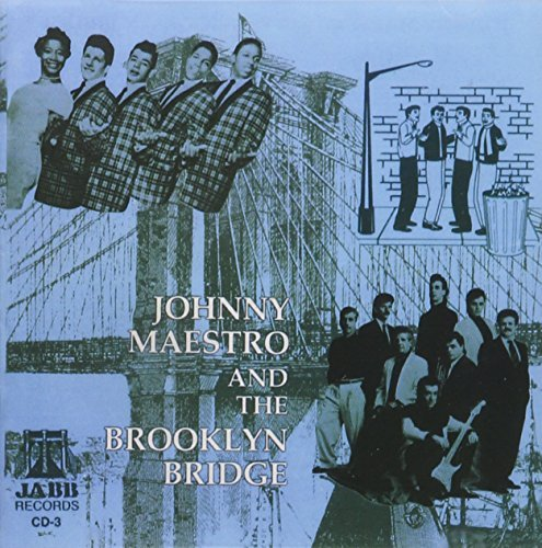 Johnny Maestro Best Of Crests & Brooklyn Brid