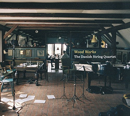 Danish String Quartet Wood Works