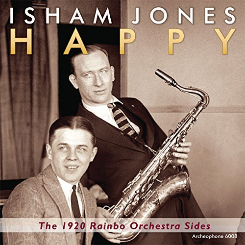 Isham Jones Rainbo Orchestra Happy