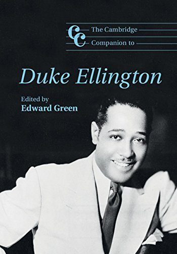 Edward Green The Cambridge Companion To Duke Ellington