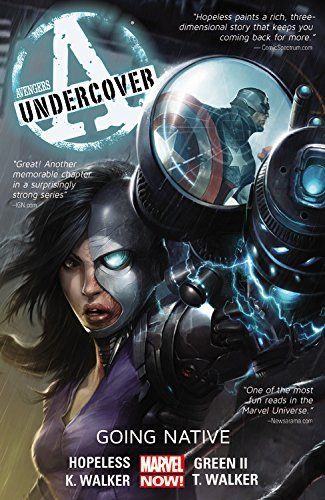 Dennis Hopeless Avengers Undercover Volume 2 Going Native