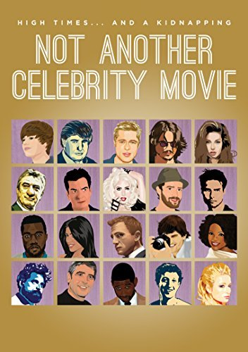 Not Another Celebrity Movie Not Another Celebrity Movie