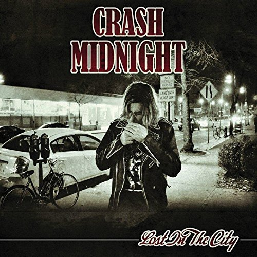 Crash Midnight Lost In The City