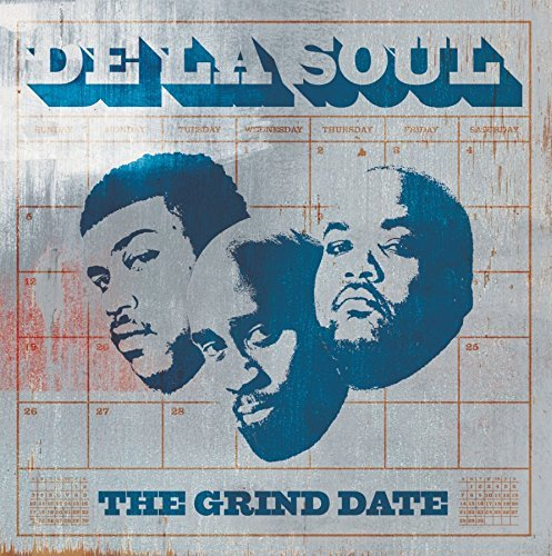 De La Soul Grind Date Explicit Version
